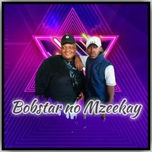 Bobstar no Mzeekay – Indlovukazi (HBD Thulisiwe)
