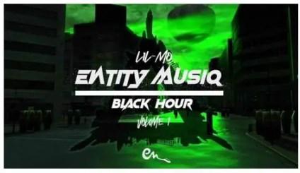 Entity MusiQ & Lil'Mo – Black Hour Vol. 1 Mix