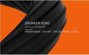 Drunken Kong - Peace (Tronic)