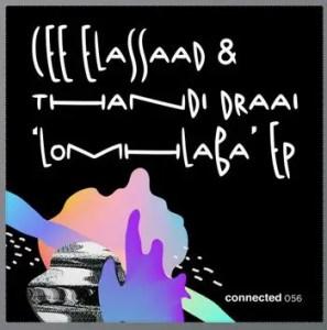 Cee ElAssaad & Thandi Draai - LoMhlaba (Original Mix)