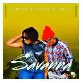 Drip Mama – Savannah Ft. Msawawa & Golden