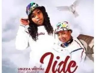 uBizza Wethu – Lide Ft. Anande