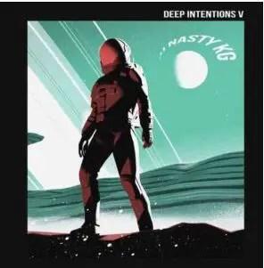 DJ Nasty Kg – Deep Intentions EP 5