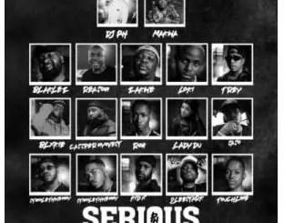 DJ pH – Serious Street Mix Ft. Makwa, Blaklez, Reason, Zakwe, Loki, Trevor, Blxckie, Cassper Nyovest, Roii, Lady Du, Saso, Stino Le Thwenny, Touchline, Kid X & 2Lee Stark