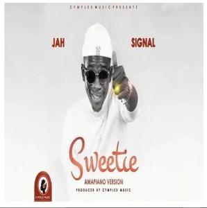 Jah Signal – Sweetie Amapiano Version