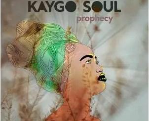 Kaygo Soul – Prophecy
