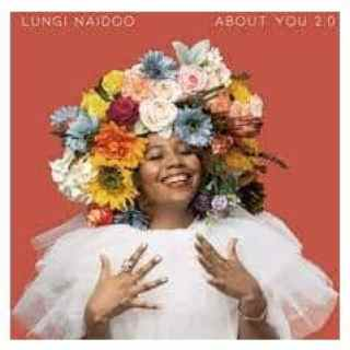 Lungi Naidoo – About You 2.0 (DJ Clock Remix)