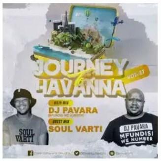 Mfundisi we Number (Dj Pavara) – Journey to Havana Vol. 27 Mix