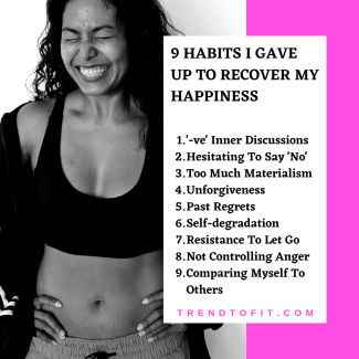 habits to recover happiness & get peace of mind