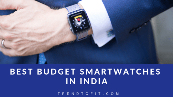 best budget smartwatches in India