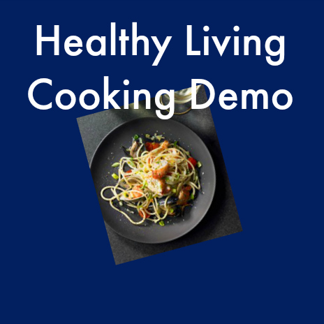Healthy Living Cooking Demo