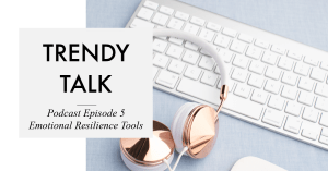 trendy talk podcast - episode 5
