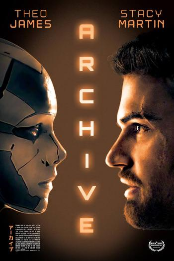 Archive - MOVIE: Archive (2020)