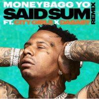 MoneyBagg Yo ft. City Girls & DaBaby – Said Sum (Remix)