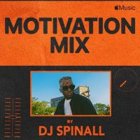 DJ Spinall – Motivation Mixtape
