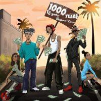 DJ Yankee ft. Blaqbonez & Cheque – 1000 Years