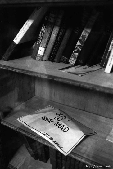 """""""Don't go away mad...Just go away"""" and books at Nana's house."""