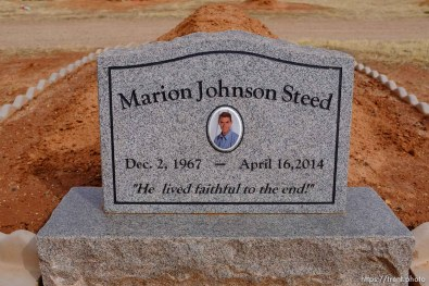 Marion Johnson Steed, 1967-2014. He lived faithful to the end! Isaac W. Carling Memorial Park, Colorado City, Friday March 16, 2018.