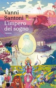 vanni santoni l'impero del sogno