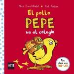 159738 184434 2 - Leemos: El Pollo Pepe va al colegio.