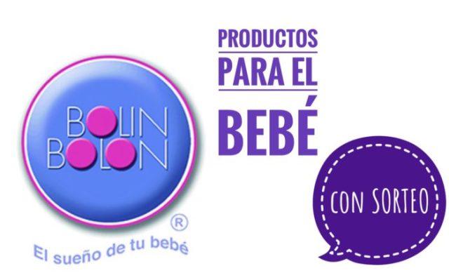 Bolin Bolon productos para el bebe con sorteo e1511205787540 - Bolin Bolon. Productos para el bebé. Con SORTEO!
