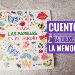 IMG 20180216 200202 02 - Cuentos para ejercitar la memoria. Busca las parejas en el jardín