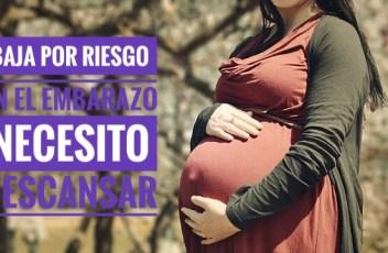 baja por riesgo en el embarazo