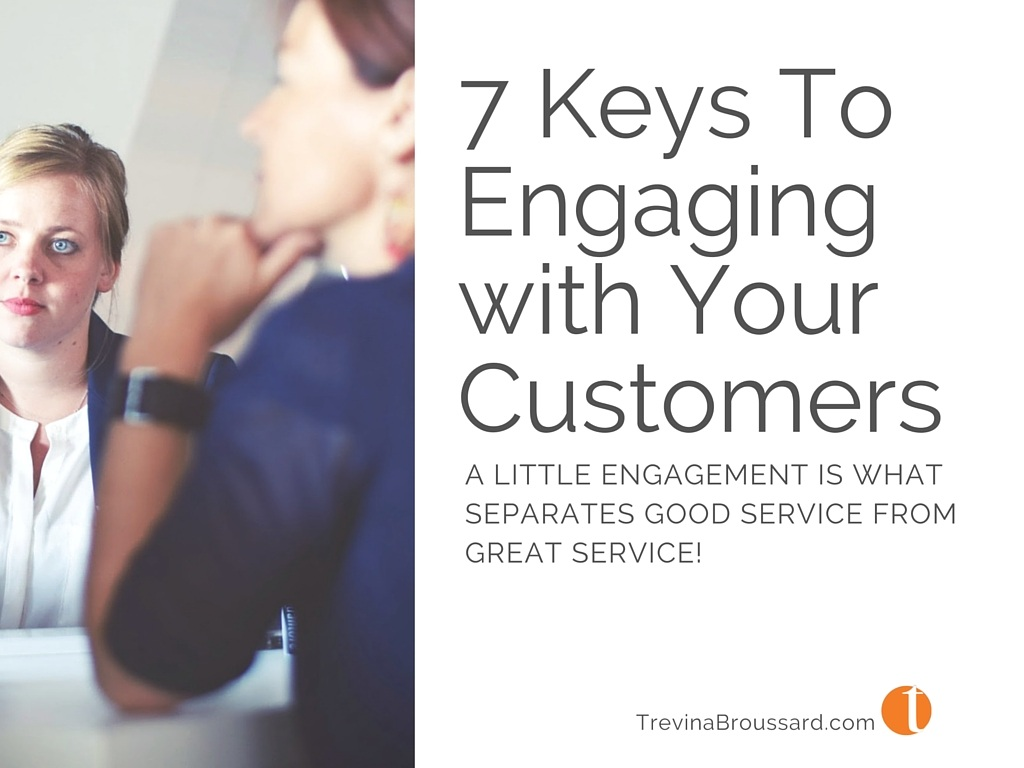 7 Keys to Engaging with Your Customers