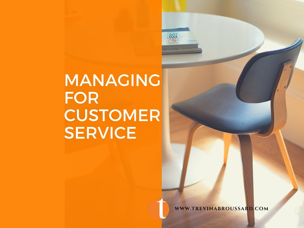 Managing for Customer Service