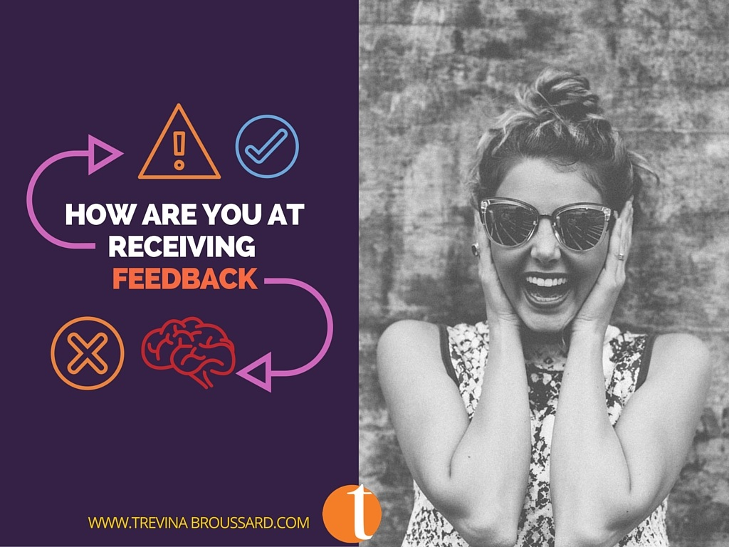 How Are You At Receiving Feedback?
