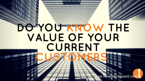 do you know the value of a customer