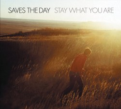 SavestheDay-StayWhatYouAre_original