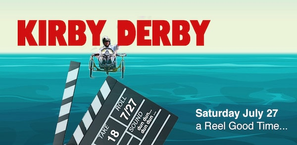 18th Annual Kirby Derby--A Reel Good Time
