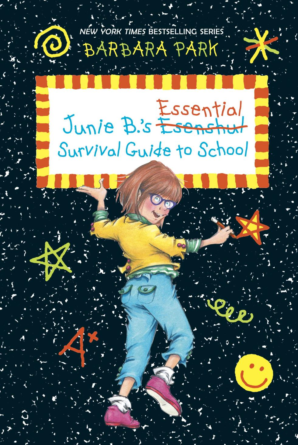 Junie B.'s Essential Survival Guide To School (Family) May 2016
