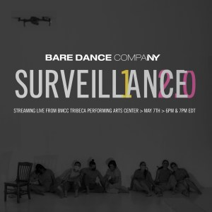 BARE Dance Company Presents SURVEILLANCE2.0 @ Online - See Youtube Links Below | New York | New York | United States