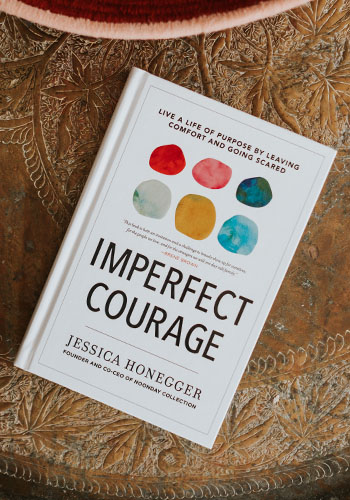 jessica honneger noonday collection austin Imperfect Courage Live Life Purpose Leaving Comfort Going Scared