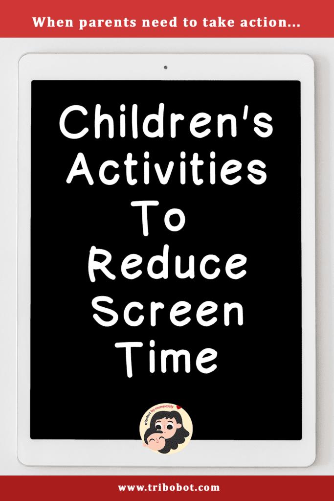 Children's Activities to Reduce Screen Time