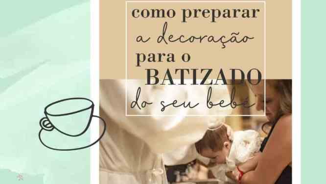5 dicas para decorar o batizado do bebé