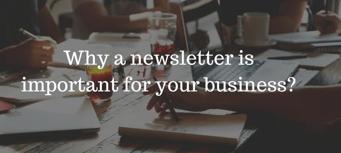 Why a newsletter is important