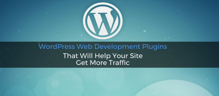 WordPress Plugins for More Traffic