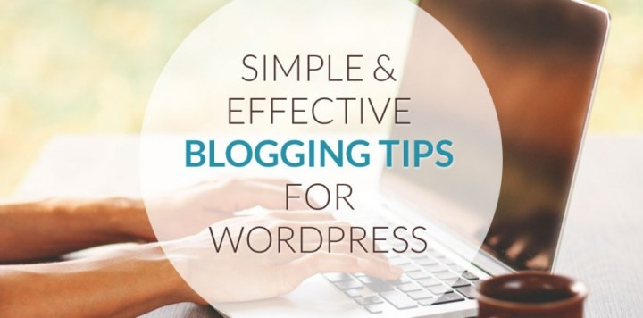 Tips for Effective Blogging
