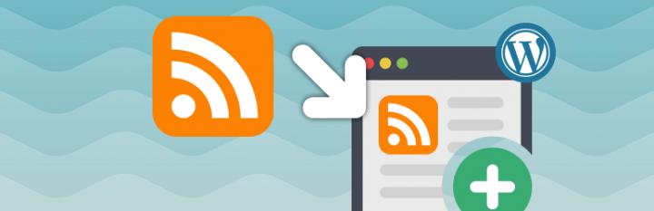 5 Best WordPress RSS Feed Plugins