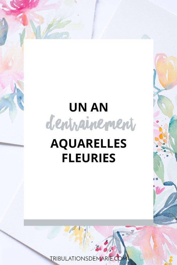 un-an-dentrainement-aquarelles-fleuries