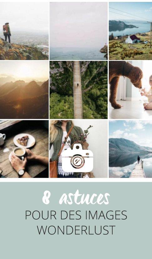8-astuces-pour-des-images-wonderlust
