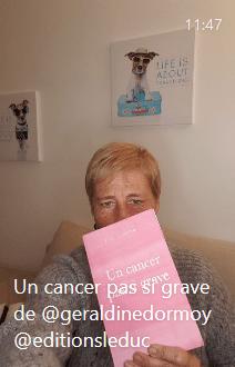 igtv un cancer pas si grave de Géraldine Dormoy