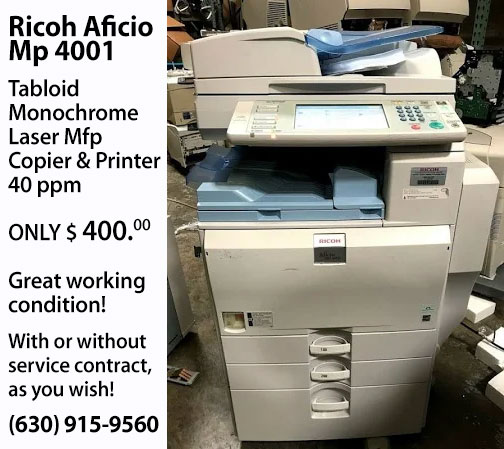 FOR SALE: Ricoh Aficio  Mp 4001 Copier &  Printer (Black ink only)