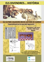 """Cartell de la xerrada: """"Els últims caçadors recol·lectors de Garraf. Especialització en la caça dels lagomorfs"""""""