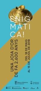"""cartell de l'exposició """"Enigmàtica. Una joia d'or de fa 2.600 anys"""", al Museu d'Història de Sabadell"""
