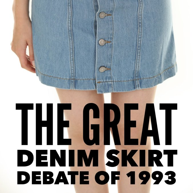 The Great Denim Skirt Debate of 1993