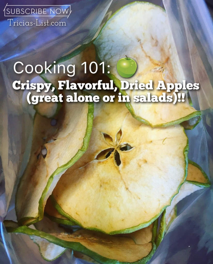 Cooking 101: CRISPY Dried Apple Slices!